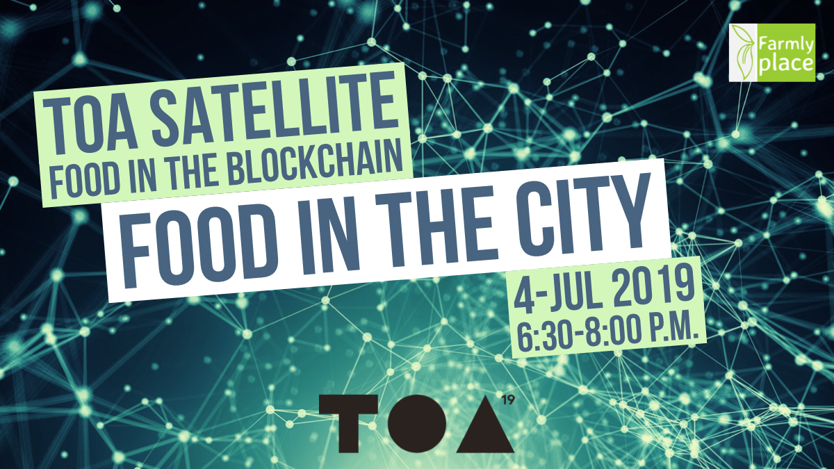 Food in the City goes TOA Satellite - Food in the Blockchain